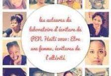 """Photo of Centre Pen Haïti : Un laboratoire d'écrivaines pour produire sur le thème """"Être femme, écriture de l'altérité"""""""
